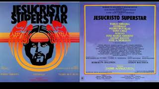 Jesucristo Superstar - Pablo Abraira - Estíbaliz - Pedro Ruy Blas - 1984