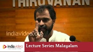 Lecture Series in MalayalamAfter Modernity: Beyond Borders (Lecture VI) by Dr. P.K. Rajasekharan