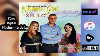 Koma Gel - Dotmame Teme / Hay Werne - KÜRTÇE FOLK MUSIC ''GOWEND GRANİ DAWETE HALAY''