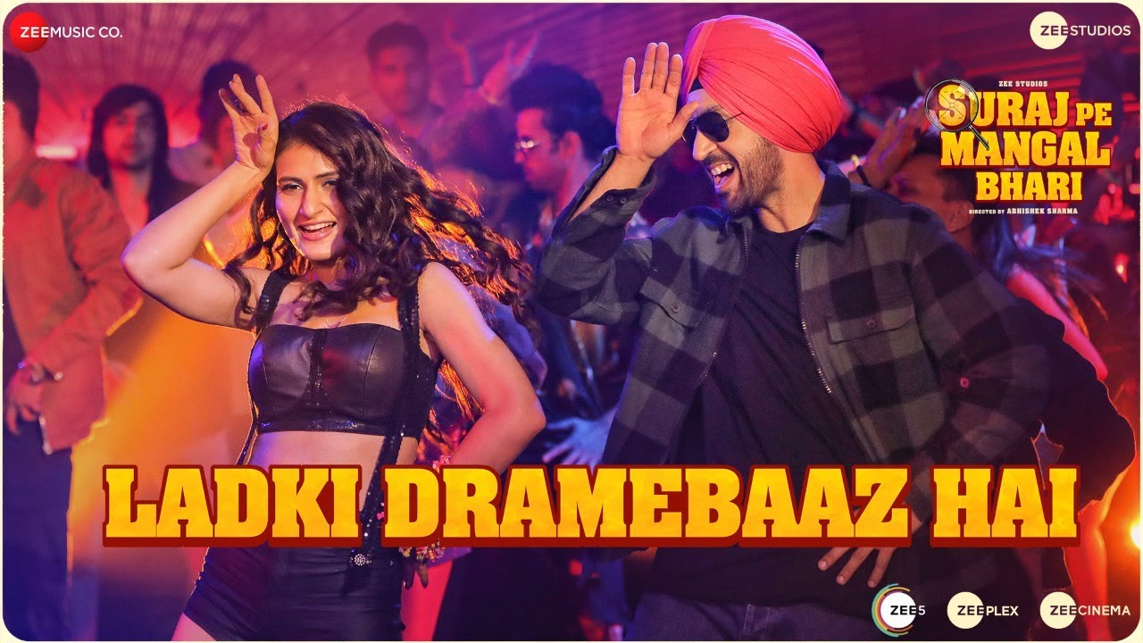 Ladki Dramebaaz Hai Lyrics - Suraj Pe Mangal Bhari Full Song Lyrics | Diljit | Manoj | Lyricworld