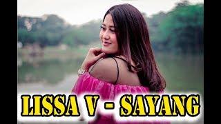 Download lagu Lissa V Sayang Mp3