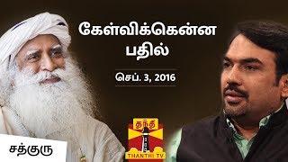 Kelvikkenna Bathil: Sadhguru with Rangaraj Pandey | Thanthi TV Interview