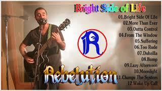 Rebelution - Bright Side Of Life Live Full Album 2018
