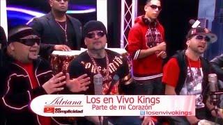 LOS ENVIVO KINGS - ADRIANA TV SHOW - PARTE DE MI CORAZON