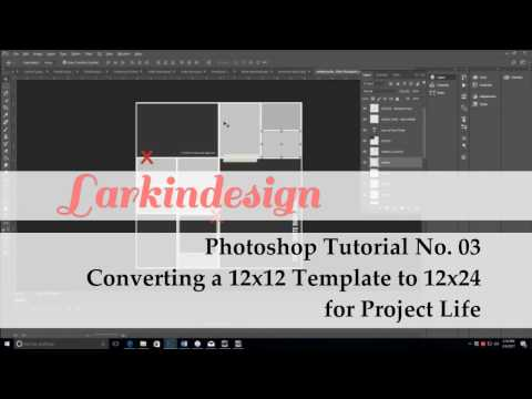 Photoshop Tutorial No. 03 | Resizing 12×12 Templates to 12×24 for Project Life