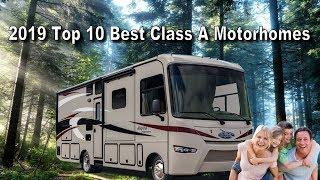 2019 Top 10 Best Class A Motorhomes