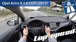 Opel Astra K 1.6 CDTI (2017) On German Autobahn - POV Top Speed Drive