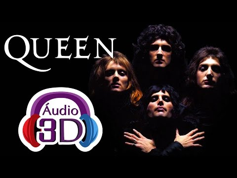 Queen - Bohemian Rhapsody - AUDIO 3D [EN]