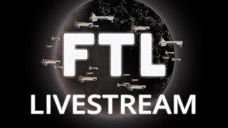 FTL: Faster Than Light - The Birthday Livestream