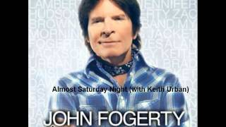 John Fogerty - Almost Saturday Night (with Keith Urban)
