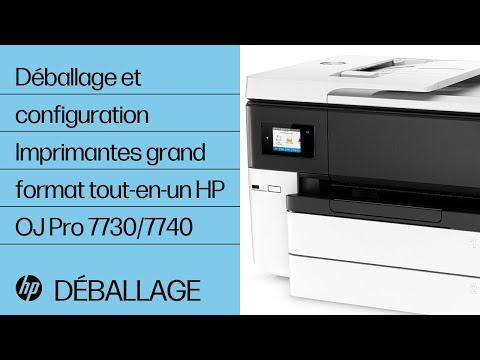 Déballage et configuration de l'imprimante HP OfficeJet Pro 7740
