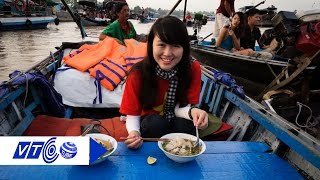 Bồng bềnh thưởng thức ẩm thực chợ nổi Cái Răng | VTC