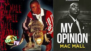 MAC MALL TALKS MAC DRE, BEING COUSINS WITH E-40 AND RECORDING WITH TUPAC