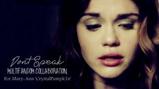 ''Dont Speak'' Multifandom Collaboration [For CrystalPumpk1n]