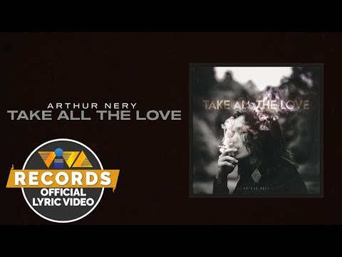 Take All The Love – Arthur Nery [Official Lyric Video]