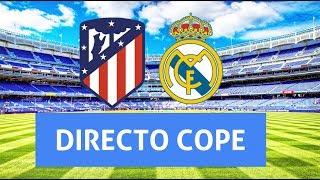 (SOLO AUDIO) Directo Del Atlético De Madrid 1-3 Real Madrid En Tiempo De Juego