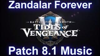 Battle of Dazar'alor Raid Music (Zandalar Forever)   Patch 8.1 Tides of Vengeance Music