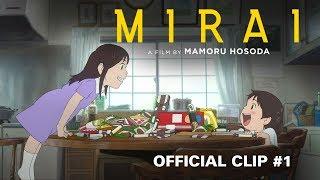 "Mirai - Clip #1 ""Making Messes"""