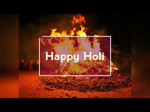 Holika Dahan Wishes || Happy Holi Status || 2018