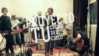 Crema del Cielo - PROYECTO TU (DVD adelanto) [HD]