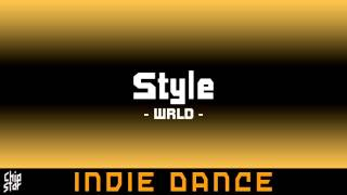 WRLD - Style | 1 HOUR | ◄Indie Dance►