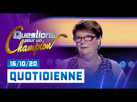 Emission du Vendredi 16 Octobre 2020 - Questions pour un champion