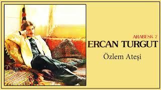 Ercan Turgut  / Özlem Ateşi