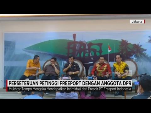 Perseteruan Petinggi Freeport dengan Anggota DPR