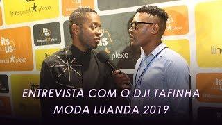 Entrevista Dji Tafinha No Moda Luanda 2019
