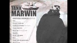 Tank Marwin - Put Your Hands Up