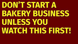 How To Start A Bakery Business | Including Free Bakery Business Plan Template