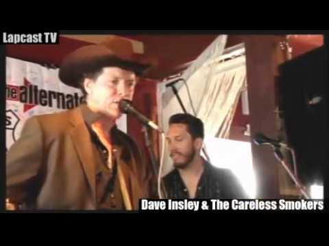 Dave Insley & The Careless Smokers