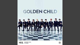 Golden Child - YES.