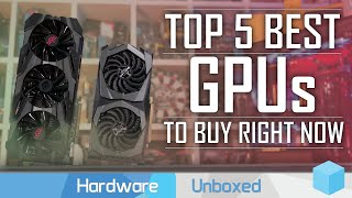 Top 5 Best GPUs, March 2020 Update