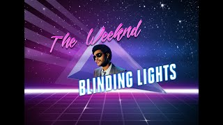 The Weeknd - Blinding Lights (80s Remix) Remastered