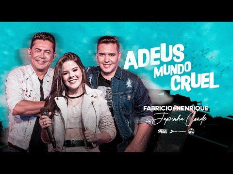 Adeus Mundo Cruel – Fabricio e Henrique Feat. Japinha Conde