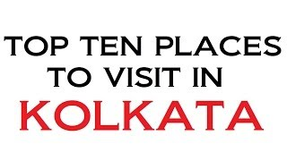 preview picture of video 'TOP TEN PLACES TO VISIT IN KOLKATA'