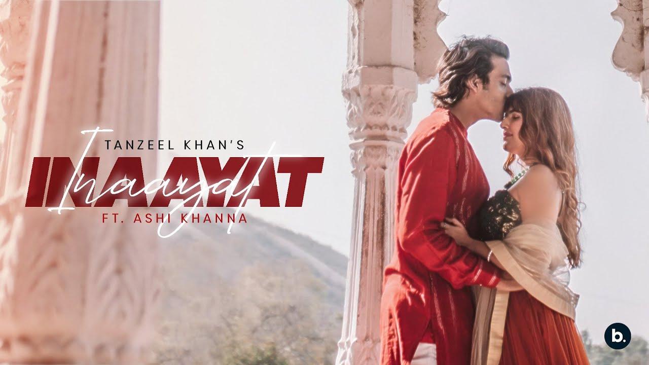 INAAYAT | Tanzeel Khan | Ashi Khanna | (Prod. By Nemo)| Tanzeel Khan Lyrics