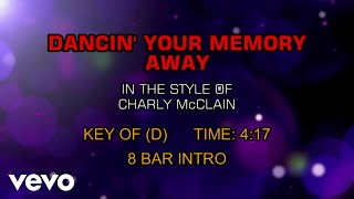 Charly McClain - Dancin' Your Memory Away (Karaoke)
