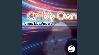 On My Own [Extended Mix]