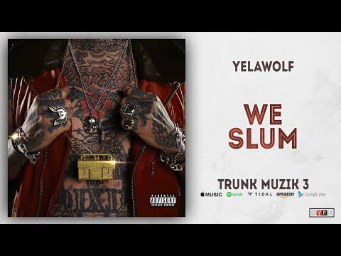 """Yelawolf – """"We Slum"""""""