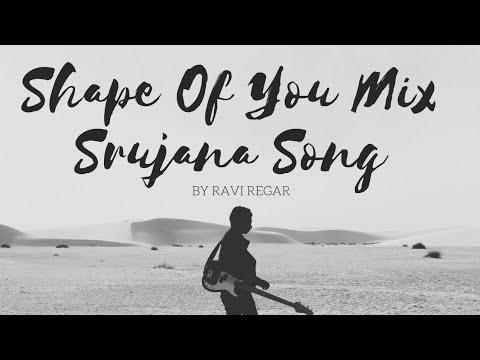 Shape Of You Srujana Mix Official Song | Ravi Regar | WhatsApp status | Hello Srujana Tinnava Tiktok