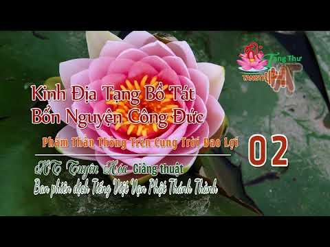 01. Phẩm Thần Thông Trên Cung Trời Đao Lợi - 2