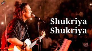 Shukriya Lyrics - Jubin Nautiyal | Jeet Gannguli | Latest Song