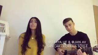 Sancak Korkma Söyle (cover)