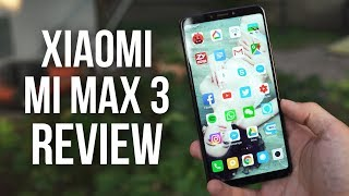 Xiaomi Mi Max 3 Review - The BEST budget Phablet 2018 !