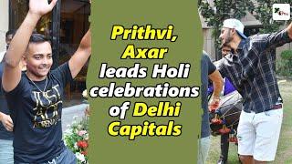 Watch: Prithvi, Axar leads Holi celebrations of Delhi Capitals