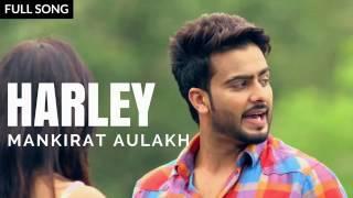 Harley  Mankirat Aulakh  Parmish Verma Gupz Sehra  Latest Punjabi Songs 2017  Music Lovers❤️