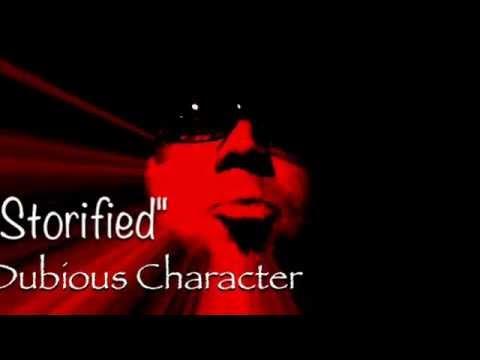 Dubious Character Storified ©      Written by: Ben Ji. Arranged by: Dubious Character