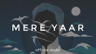 The Local Train - Mere Yaar (Official Audio) - YouTube